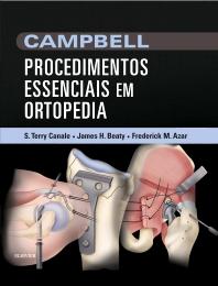 CAMPBELL Procedimentos Essenciais em Ortopedia - 1st Edition - ISBN: 9788535275209, 9788535285314