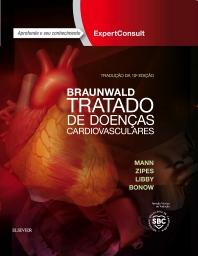 Braunwald Tratado de Doenças Cardiovasculares - 10th Edition - ISBN: 9788535283174, 9788535266177