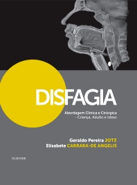 Disfagia Abordagem Clínica e Cirúrgica - 1st Edition - ISBN: 9788535284829, 9788535285994