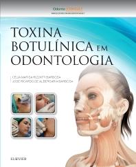Toxina Botulínica em Odontologia - 1st Edition - ISBN: 9788535285390, 9788535285406