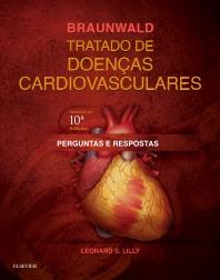 Cover image for Perguntas e Respostas - Braunwald Tratado de Doenças Cardiovasculares