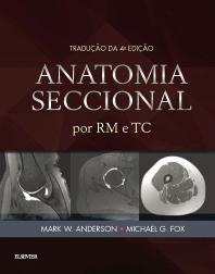 Cover image for Anatomia Seccional por RM e TC