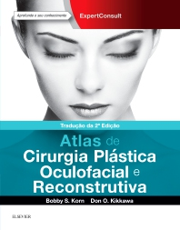 Atlas de Plástica Oculofacial e Cirurgia Reconstrutiva - 1st Edition - ISBN: 9788535287134, 9788535287141