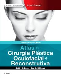 Cover image for Atlas de Plástica Oculofacial e Cirurgia Reconstrutiva