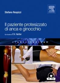 Il paziente protesizzato di anca e ginocchio - 1st Edition - ISBN: 9788821426445, 9788821433986