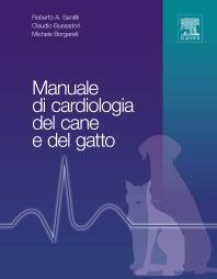 Manuale di cardiologia del cane e del gatto - 1st Edition - ISBN: 9788821426858, 9788821434396