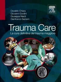 Trauma Care - 1st Edition - ISBN: 9788821426964, 9788821434518