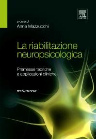 La riabilitazione neuropsicologica - 3rd Edition - ISBN: 9788821427985, 9788821434280