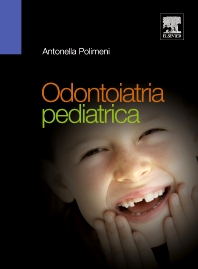 Odontoiatria pediatrica - 1st Edition - ISBN: 9788821428968, 9788821434471
