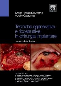 Tecniche rigenerative e ricostruttive in chirurgia implantare - 1st Edition - ISBN: 9788821429668, 9788821434631