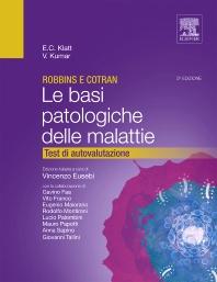 Robbins e Cotran - Le basi patologiche delle malattie - 3rd Edition - ISBN: 9788821430527, 9788821434082