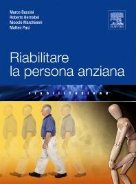 Riabilitare la persona anziana - 1st Edition - ISBN: 9788821431685, 9788821434174