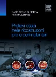 Prelievi ossei nelle ricostruzioni pre e perimplantari - 1st Edition - ISBN: 9788821431708, 9788821434181