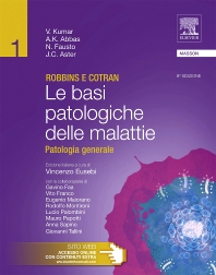 Robbins e Cotran - Le basi patologiche delle malattie - 8th Edition - ISBN: 9788821431753, 9788821433856