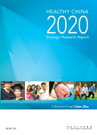 Healthy China 2020 Strategic Research Report - 1st Edition - ISBN: 9789814570121, 9789814570305