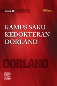 Kamus Saku Kedokteran Dorland - 30th Edition - ISBN: 9789814666800