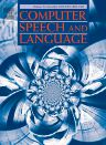 Computer Speech and Language,ISSN08852308
