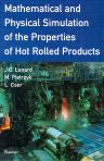 Mathematical and Physical Simulation of the Properties of Hot Rolled Products, 1st Edition,Maciej Pietrzyk,L. Cser,J.G. Lenard,ISBN9780080427010