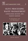 Olive Processing Waste Management, 2nd Edition,Michael Niaounakis,C.P. Halvadakis,ISBN9780080448510