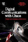 Digital Communications with Chaos, 1st Edition,Wai Tam,Francis Lau,Chi Tse,ISBN9780080451510