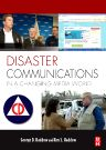 Disaster Communications in a Changing Media World, 1st Edition,Kim Haddow,George Haddow,ISBN9780080877846