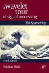 A Wavelet Tour of Signal Processing, 3rd Edition,Stephane Mallat,ISBN9780080922027