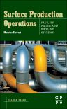 Surface Production Operations: Volume III: Facility Piping and Pipeline Systems, 1st Edition,Maurice Stewart,ISBN9780080964218