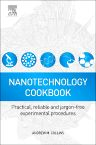 Nanotechnology Cookbook, 1st Edition,Andrew Collins,ISBN9780080971735