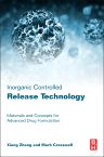 Inorganic Controlled Release Technology, 1st Edition,Xiang Zhang,Mark Cresswell,ISBN9780080999913