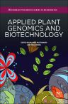 Applied Plant Genomics and Biotechnology, 1st Edition,Palmiro Poltronieri,Yiguo Hong,ISBN9780081000687