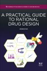 A Practical Guide to Rational Drug Design, 1st Edition,Sun Hongmao,ISBN9780081000984