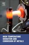 High Temperature Oxidation and Corrosion of Metals, 2nd Edition,ISBN9780081001011
