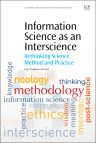 Information Science as an Interscience, 1st Edition,Fanie de Beer,ISBN9780081001400
