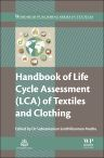 Handbook of Life Cycle Assessment (LCA) of Textiles and Clothing, 1st Edition,Subramanian Muthu,ISBN9780081001691