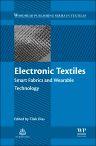 Electronic Textiles, 1st Edition,Tilak Dias,ISBN9780081002018
