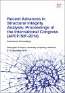 Recent Advances in Structural Integrity Analysis - Proceedings of the International Congress (APCF/SIF-2014), 1st Edition,Lin Ye,ISBN9780081002032