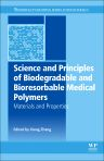 Science and Principles of Biodegradable and Bioresorbable Medical Polymers, 1st Edition,Xiang Zhang,ISBN9780081003725