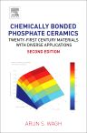 Chemically Bonded Phosphate Ceramics, 2nd Edition,Arun S. Wagh,ISBN9780081003800