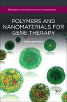 Polymers and Nanomaterials for Gene Therapy, 1st Edition,Ravin Narain,ISBN9780081005200