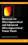 Materials for Ultra-Supercritical and Advanced Ultra-Supercritical Power Plants, 1st Edition,Augusto Di Gianfrancesco,ISBN9780081005521