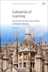 Cathedrals of Learning, 1st Edition,Blaise Cronin,ISBN9780081005569