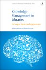Knowledge Management in Libraries, 1st Edition,Mohammad Nazim,Bhaskar Mukherjee,ISBN9780081005644