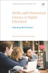 Media and Information Literacy in Higher Education, 1st Edition,Dianne Oberg,Siri Ingvaldsen,ISBN9780081006306