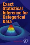 Exact Statistical Inference for Categorical Data, 1st Edition,Guogen Shan,ISBN9780081006818