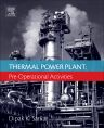Thermal Power Plant, 1st Edition,Dipak Sarkar,ISBN9780081011126