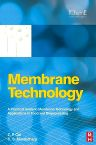 Membrane Technology, 1st Edition,Z F Cui,H S Muralidhara,ISBN9780081014431