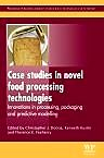 Case Studies in Novel Food Processing Technologies, 1st Edition,C J Doona,ISBN9780081014820