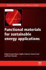 Functional Materials for Sustainable Energy Applications, 1st Edition,J A Kilner,S J Skinner,S J C Irvine,P P Edwards,ISBN9780081016213