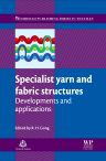 Specialist Yarn and Fabric Structures, 1st Edition,R H Gong,ISBN9780081016817