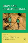 Birds and Climate Change, 1st Edition,Anders Moller,Wolfgang Fiedler,Luo Yiqi,ISBN9780120139354
